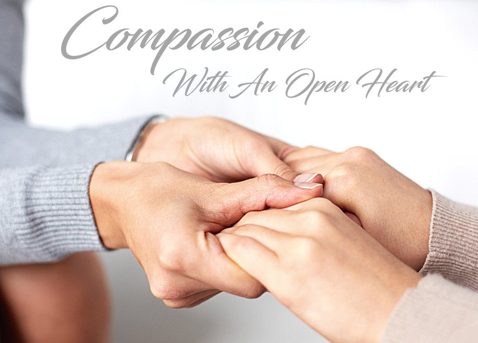 Compassion With An Open Heart