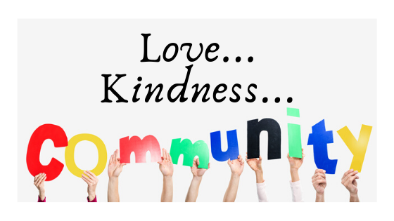 Love. Kindness. Community.